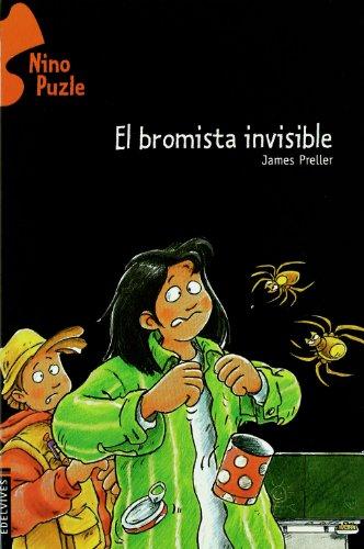 El bromista invisible / The Case of the Class Clown (Nino Puzle / Jigsaw Jones Mystery) por James Preller