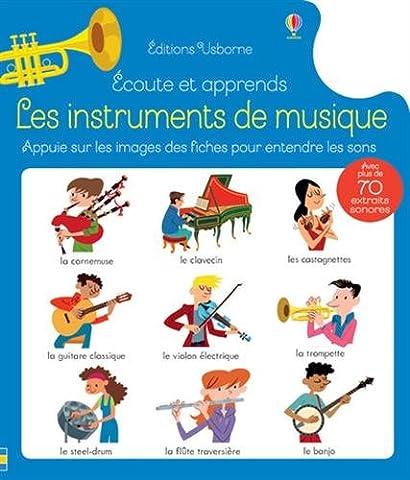 Ecoute et apprends - Les instruments de musique
