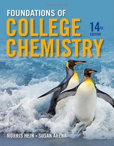 Foundations of College Chemistry 14th (fourteenth) by Hein, Morris, Arena, Susan (2012) Hardcover
