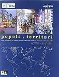 Popoli e territori. Con atlante. Con espansione online. Per le Scuole superiori