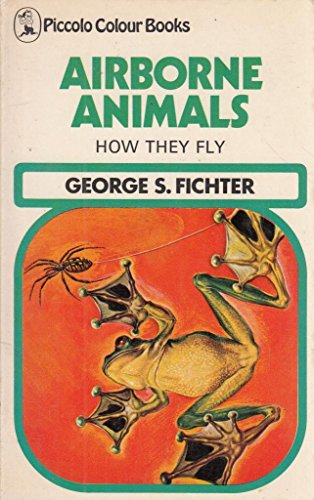 Airborne animals : how they fly