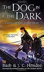 The Dog in the Dark (Noble Dead)