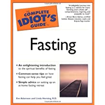 The Complete Idiot's Guide to Fasting