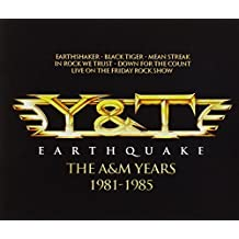 Earthquake: The A&M Years 1981-1985 by Y&T (2013-10-15)