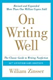 Image de On Writing Well, 30th Anniversary Edition: An Informal Guide to Writing Nonfiction