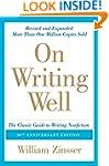 On Writing Well, 30th Anniversary Edi...