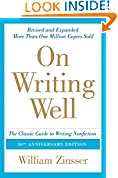 #9: On Writing Well, 30th Anniversary Edition: An Informal Guide to Writing Nonfiction