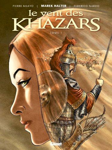 Le Vent des Khazars - Tome 01