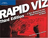 Rapid Viz: A New Method for the Rapid Visualitzation of Ideas 3rd by Hanks, Kurt, Belliston, Larry (2006) Paperback