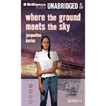 Where the Ground Meets the Sky by Jacqueline Davies (2012-11-27)