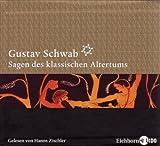 Sagen des Klassischen Altertums. Die komplette Höredition auf 16 CDs - Gustav Schwab
