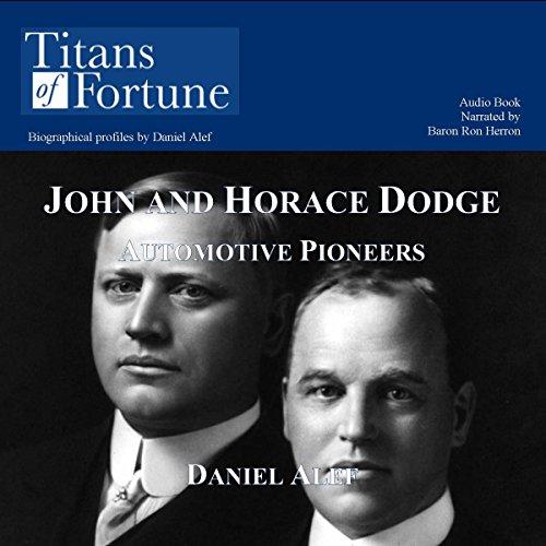 John and Horace Dodge  Audiolibri