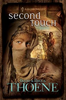 Second Touch (A.D. Chronicles Book 2) (English Edition) von [Thoene, Bodie, Brock Thoene]