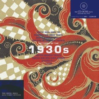 Patterns of the 1930s (Agile Rabbit Editions) par The Pepin Press, Pepin Press
