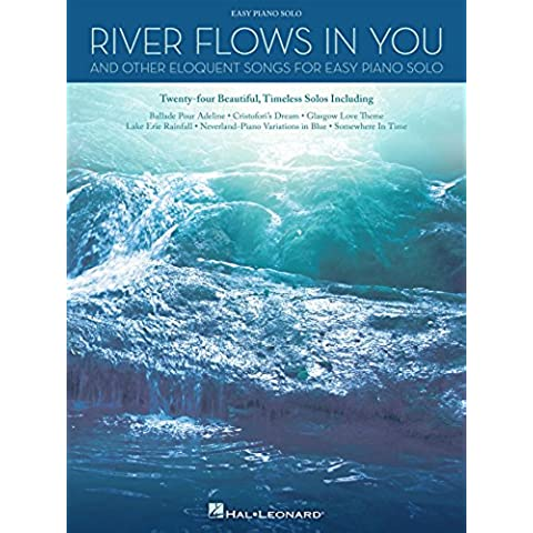 River Flows in You and Other Eloquent Songs for Easy Piano Solo