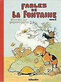 Les fables de La Fontaine, tome 2 - Illustrées par Benjamin Rabier 102097 - Tallandier - 01/10/1995