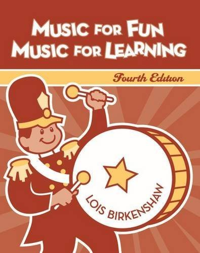 Music for Fun, Music for Learning by Lois Birkenshaw (2006-12-01)