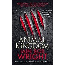 Animal Kingdom: A Horror Survival Novel