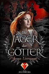 Die Jäger der Götter (German Edition)