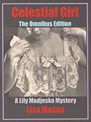 Celestial Girl: The Omnibus Edition (A Lily Modjeska Mystery) (English Edition)