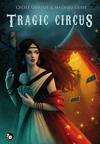 Tragic Circus par C. Guillot  M. Guibe