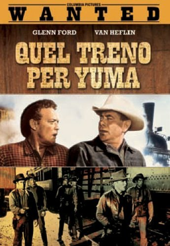 Quel treno per Yuma [IT Import]
