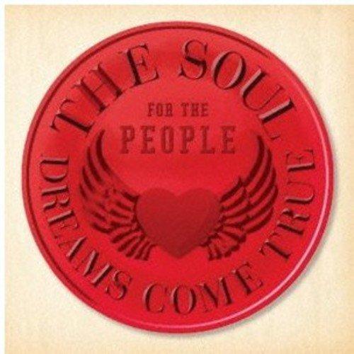 Soul for the People-Higashinihon Daishinsai Shien by Dreams Come True (2011-06-29)