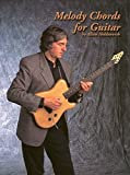 Melody Chords for Guitar by Allan Holdsworth by Allan Holdsworth (1997-11-01)
