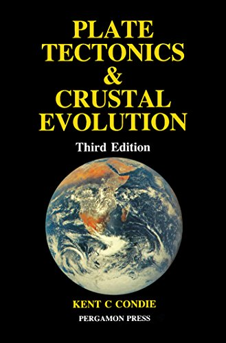 Plate Tectonics & Crustal Evolution (English Edition) por Kent C. Condie