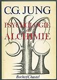 PSYCHOLOGIE ET ALCHIMIE.