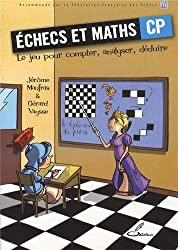 Echecs et maths CP : Le jeu pour compter, analyser, déduire