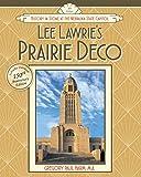 Lee Lawrie's Prairie Deco: History in Stone at the Nebraska State Capitol