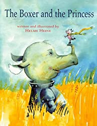 The Boxer and the Princess by Helme Heine (1998-09-01)