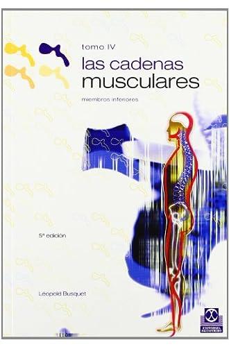 Cadenas Musculares, Las . Miembros Inferiores : 4