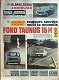 AUTO JOURNAL (L') [No 403] du 26/05/1966 - AU BANC D'ESSAI LA MERCEDES 250 SE - DOCUMENT EXCLUSIF - TOUJOURS SECRETE VOICI LA NOUVELLE FORD TAUNUS 15 M ELLE SERA AU SALON DE PARIS - FIAT 124 DOSSIER COMPLET - AU BANC D'ESSAI NOUVEAU COUPE MG-B - GT - DES MILLIONS DE VOITURES SERONT ENCORE SIGNEES PININFARINA ! - LA TARGA-FLORIO PORSCHE L'EMPORTE SUR FERRARI - SACHEZ CHOISIR UNE REMORQUE A BAGAGES POUR VOS VACANCES - AU BANC D'ESSAI LA 204 4 CARBURATEURS - DE NOTRE ENVOYE SPECIAL EN ITALIE CONST