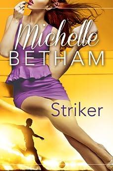 Striker by [Betham, Michelle]