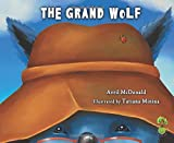 The Grand Wolf (Feel Brave Series)
