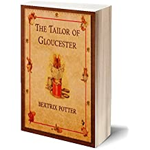 The Tailor of Gloucester (Illustrated) (English Edition)