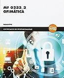 *MF 0233_2 Ofimática (CERTIFICADOS DE PROFESIONALIDAD)