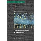 Ludwig van Beethoven. Missa solemnis