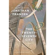 The Twenty-Seventh City: A Novel (Picador Modern Classics) by Jonathan Franzen (2013-11-05)