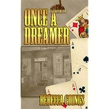 Once A Dreamer (Orphan Train Book 1)