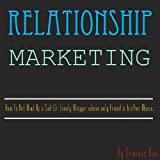 Relationship Marketing For Bloggers