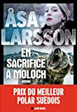 En sacrifice à Moloch (A.M.THRIL.POLAR)
