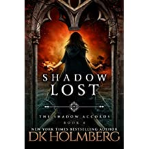 Shadow Lost (The Shadow Accords Book 4) (English Edition)