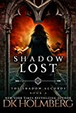 Shadow Lost (The Shadow Accords Book 4)