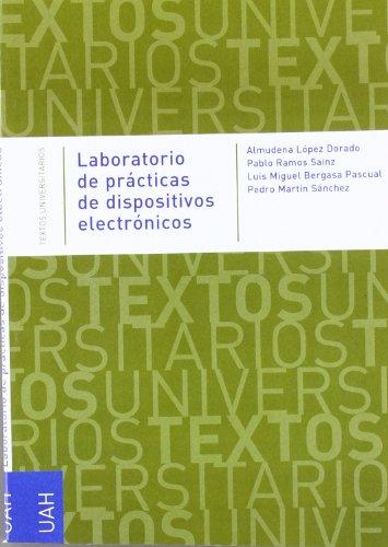 Laboratorio de prácticas de dispositivos electrónicos por Luis M. Bergasa Pascual