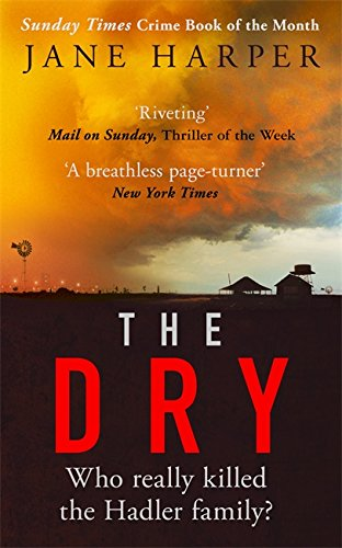 The Dry: The Sunday Times Crime Book of the Year 2017