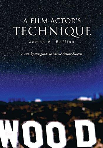 A Film Actor's Technique (English Edition) por James A. Baffico