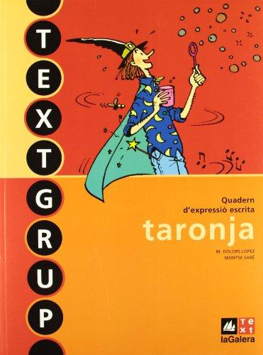 Textgrup taronja - Quadern d'expressió escrita 1 (Textgrup-Quadern d'expressió escrita) - 9788441219229